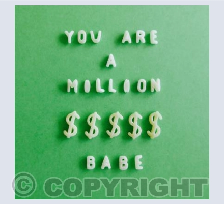 You are a Million $$$$ Babe